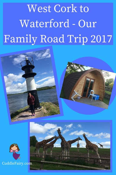 West Cork to Waterford - Our Family Road Trip 2017 pin
