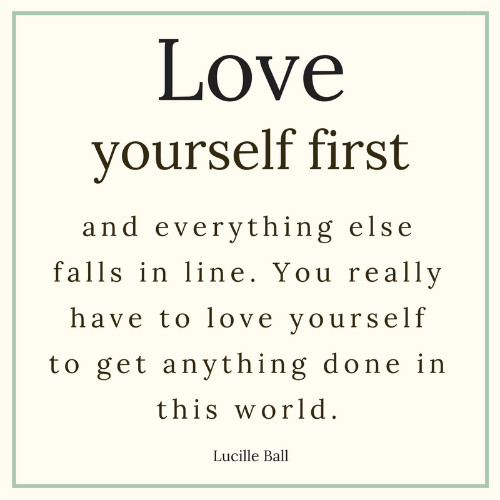 love-yourself-first-lucille-ball-quote