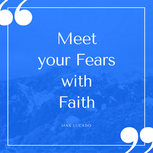 meet-your-fears-with-faith-quote