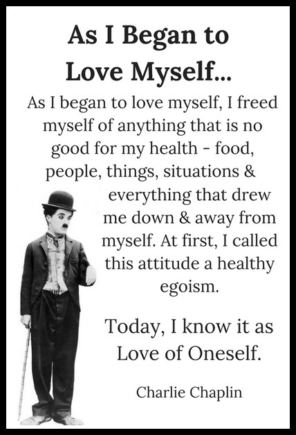 as-i-began-to-love-myself-charlie-chaplin-quote