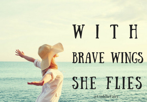 with brave wings she flies quote