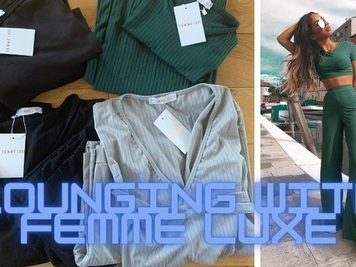Lounging with Femme Luxe