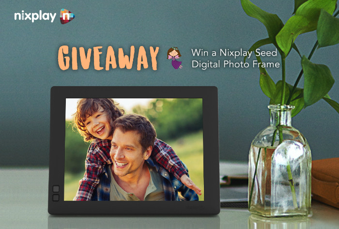 Nixplay Seed Father's Day Giveaway