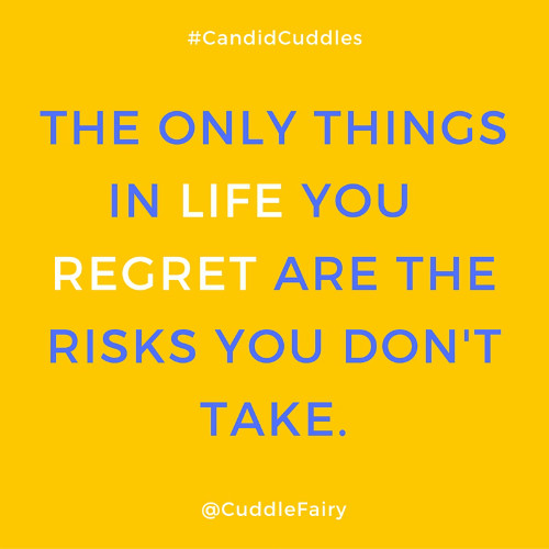 The only things in life you regret quote