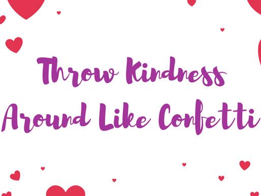 Positivity Week 9: Spread Kindness