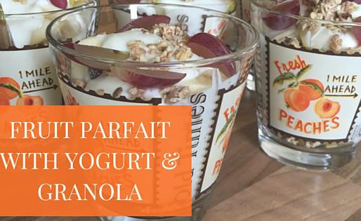 Fruit Parfait with Yogurt & Granola