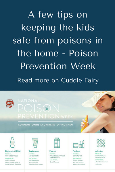 A few tips on keeping the kids safe from poisons in the home - Poison Prevention Week