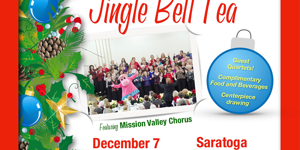 Mission Valley Chorus: 13th Annual Jingle Bell Tea