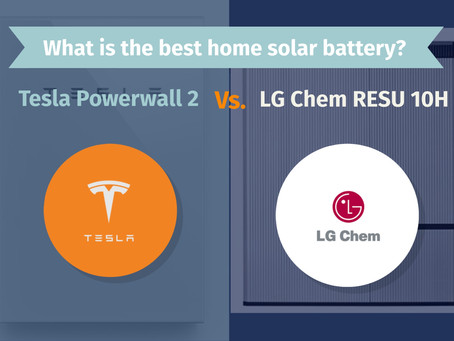 Tesla Powerwall 2 vs. LG Chem RESU 10H Ultimate Guide: What is the best home solar battery?