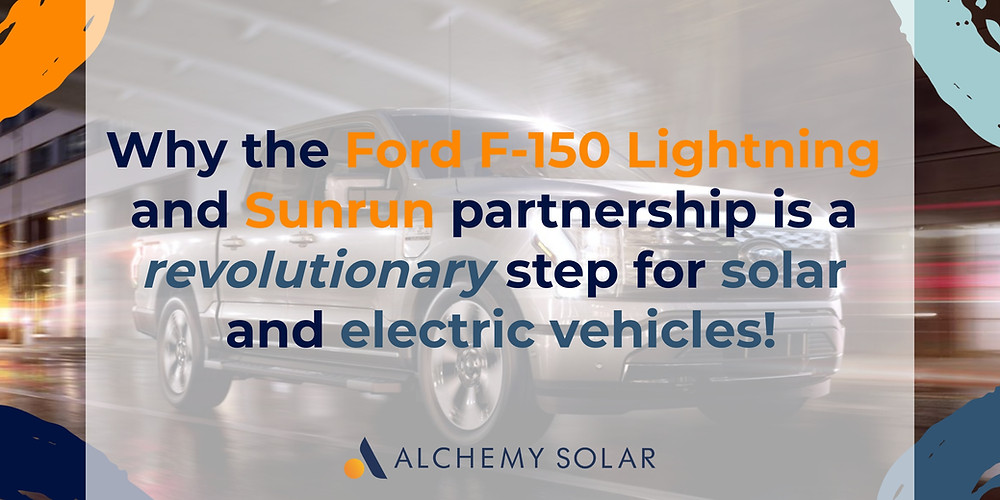 How the all electric Ford F-150 Lighting and Sunrun are changing the future of electric trucks and solar energy