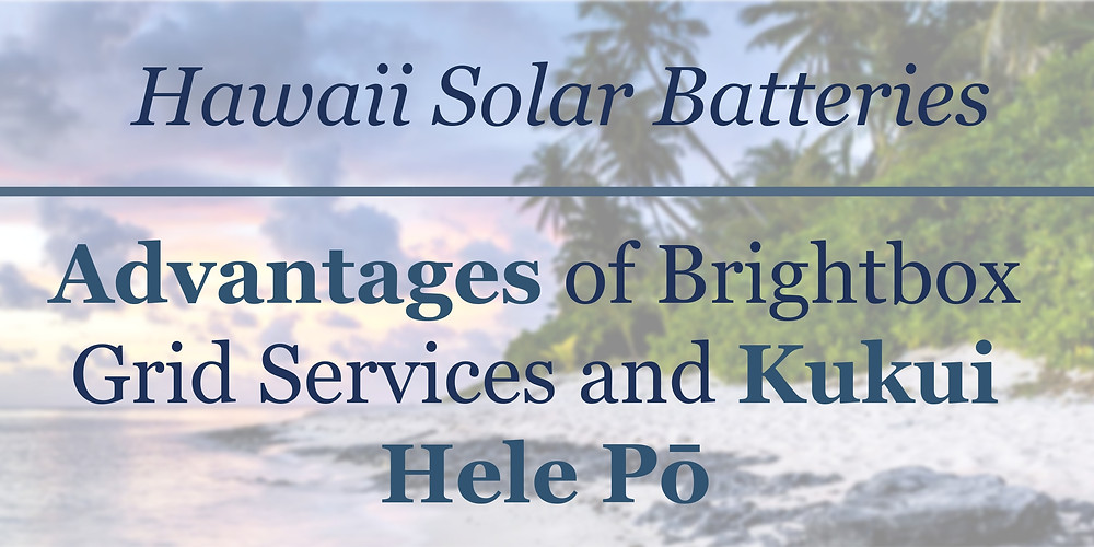 Solar battery and guide service program for homeowners in Hawaii