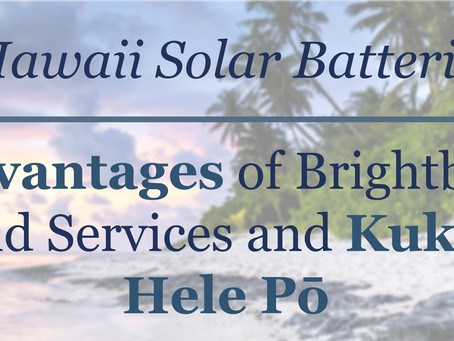 Sunrun Brightbox in Hawaii: O'ahu Grid Services, Solar Home Batteries, and Kukui Hele Pō