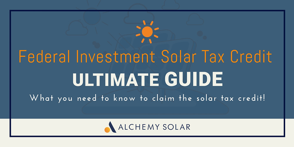 What you need to know about the solar tax credit and it's history to claim your solar tax credit!