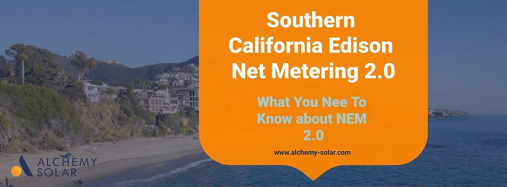 How NEM 2.0 works in Southern California Edison (SCE)
