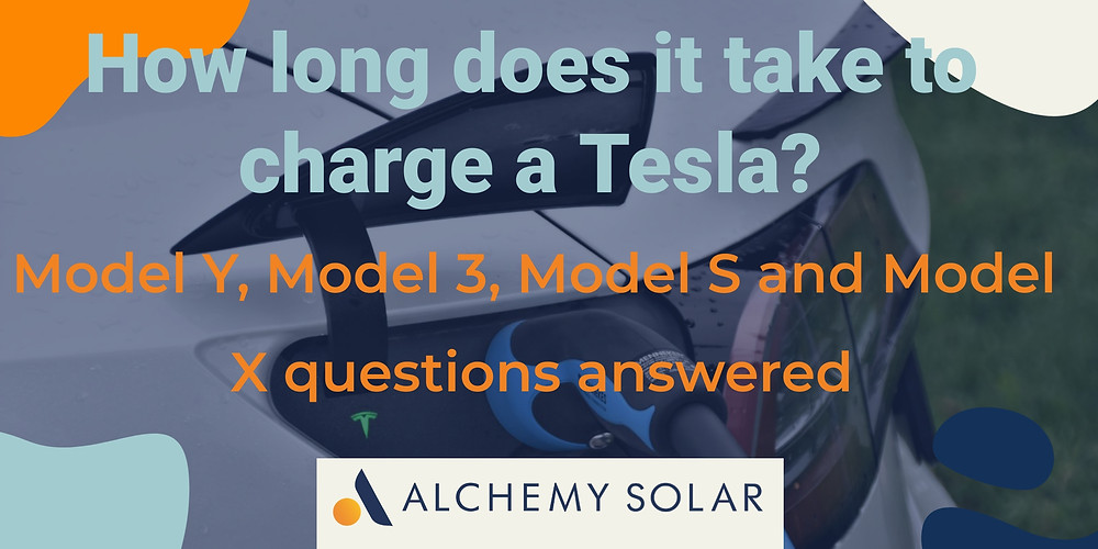 Details on the charging time for a Model S, Model 3, Model X, and Model Y