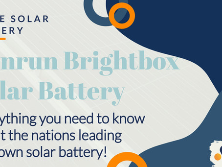 Sunrun Brightbox Solar Battery: Everything you need to know about the nations leading $0 down solar!