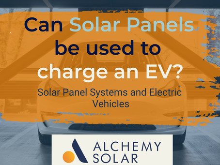 Solar Panel Systems and Electric Vehicles: Can home solar panels be used to charge an EV?