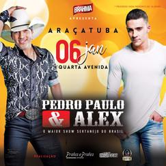 Pedro Paulo e Alex em Araçatuba/SP