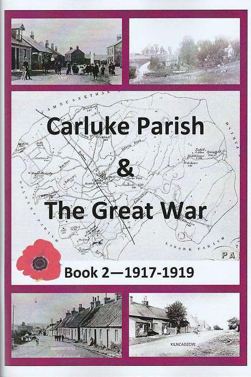 Carluke Parish and The Great War Book 2