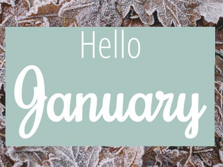 Hello January...