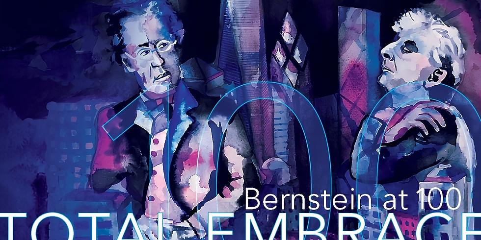 Total Embrace: Leonard Bernstein at 100