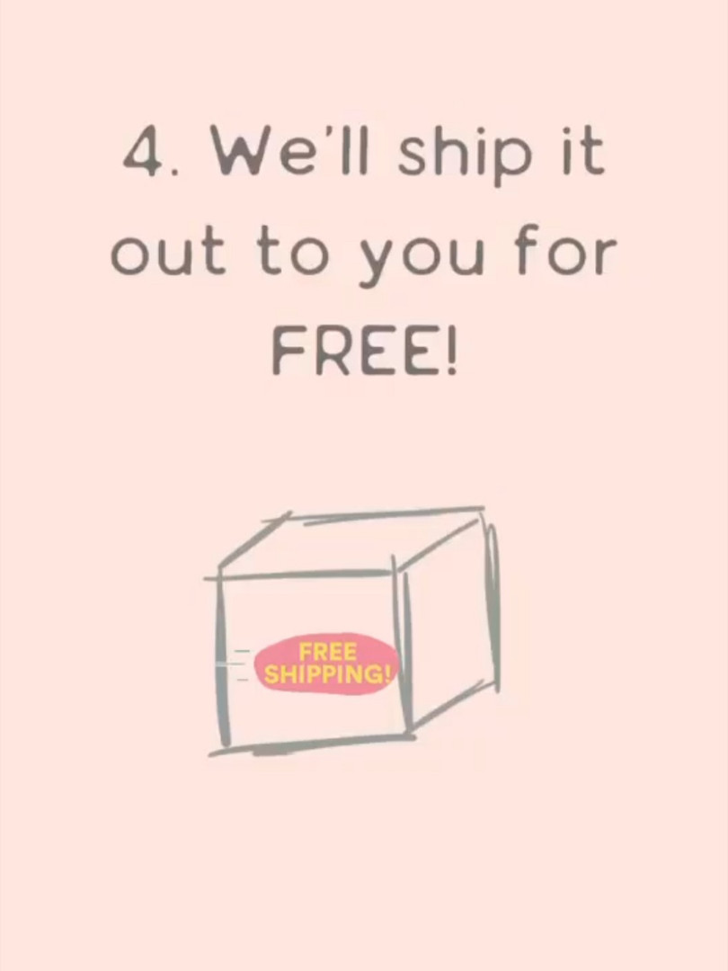 We ship it to you for FREE!
