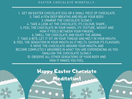 10 Simple Steps to Savour Your Easter Chocolate Mindfully.