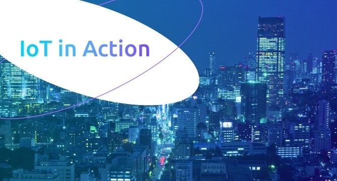 IoT in Action: Moving Past the Promise with Real World Applications