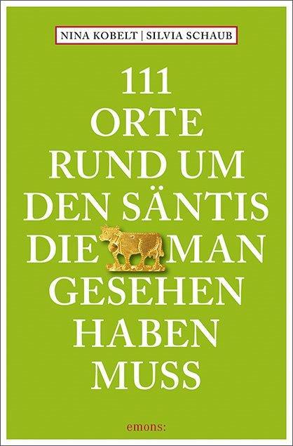 Cover_111_Orte_rund_um_den_Säntis1.jpg