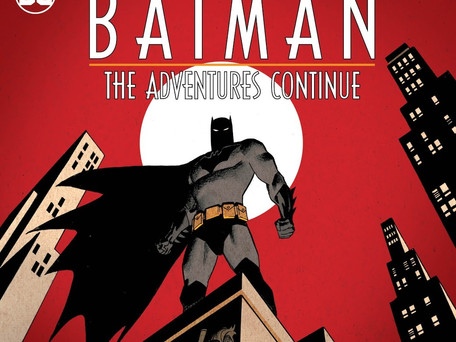 Batman: The Adventure Continues #1 Review - Feels Like Old Times