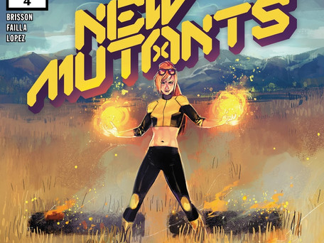 New Mutants #4 Review - I read it so you don't have to