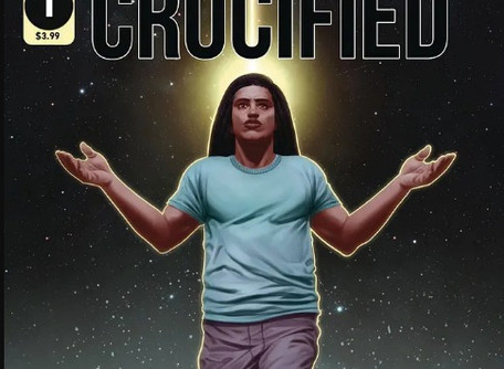Crucified #1 Review - Jesus is Trending