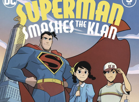 Superman Smashes The Klan #3 Review - Primed and Ready for Streaming