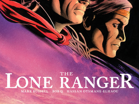 The Lone Ranger #5 (of 5)                         The Excellence in Execution
