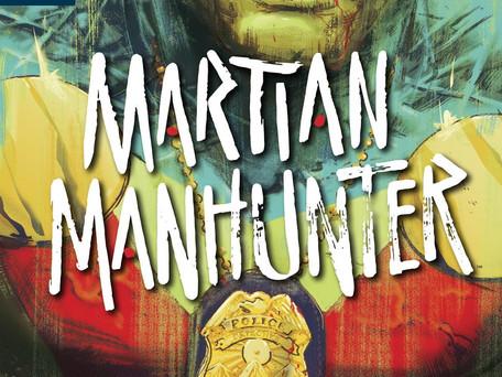 Martian Manhunter #1 (of 12) Review