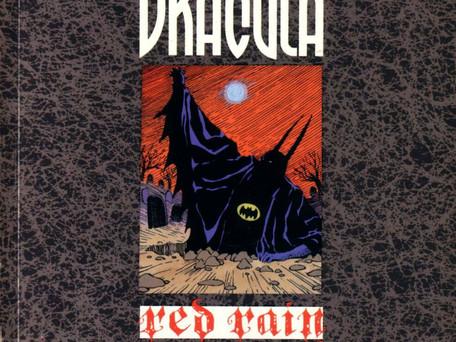 Batman & Dracula: Red Rain Review - Batman Fights the Lord of Vampires and Dies...