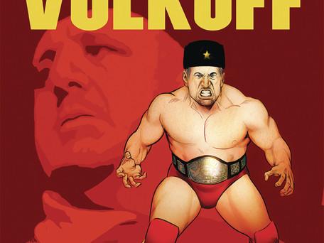 Turnbuckle Titans: Nikolai Volkoff Authorized Biography #1 Review