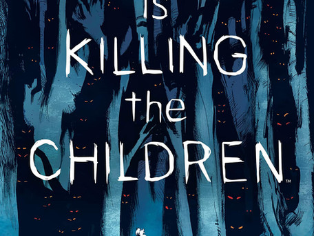 Something is Killing the Children #1 Review - One of the best Horror Launches in recent memory