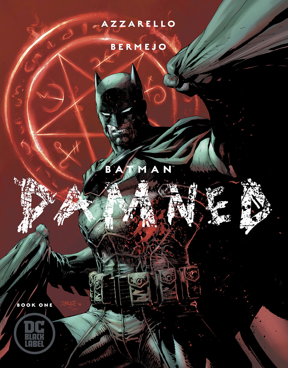 Batman Damned Book 1 Jim Lee Variant