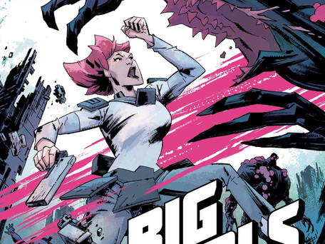Big Girls #1 Review - Attack of the 50Ft Woman
