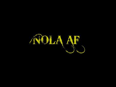 Are you NOLA AF?