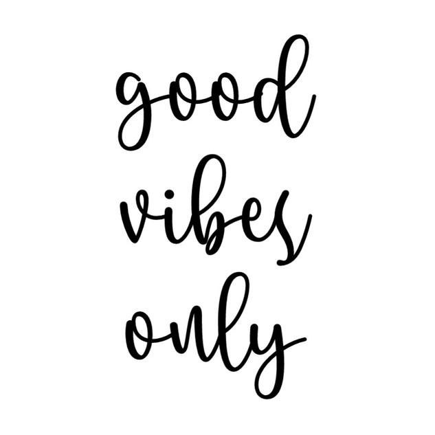 good vibes only -script.jpg