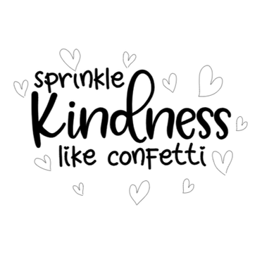 Sprinkly kindness like confetti.png