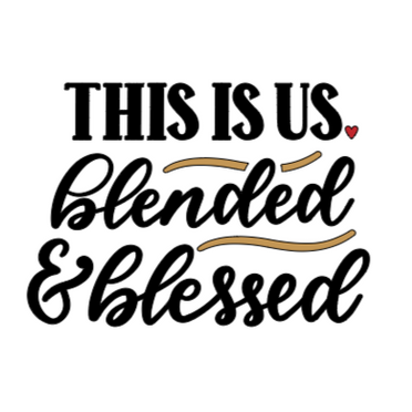 This is us _ Blended and Blessed.png