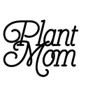 plant mom.png