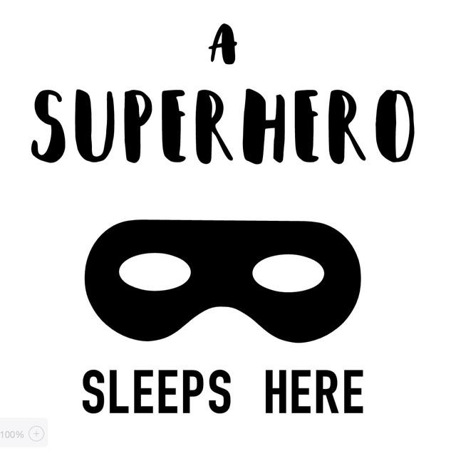 Superhero Sleeps Here_white copy.jpg