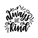 Always be kind.png