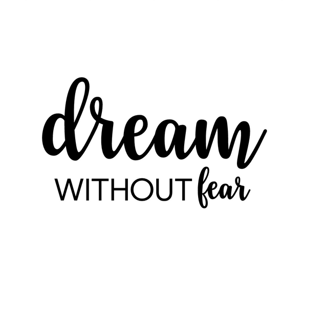 dream without fear.png