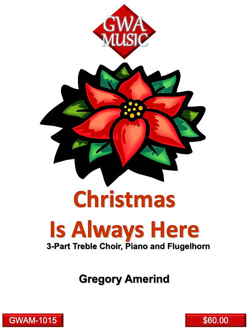 Christmas is Always Here - SSA