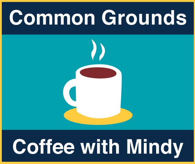 Common Grounds: Coffee with Mindy June Dates